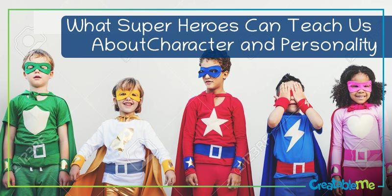 Superheroes teach character and personality